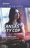 Kansas City Cop by Julie Miller
