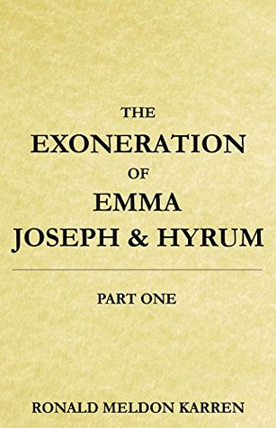 Image result for The Exoneration Of Emma, Joseph & Hyrum""