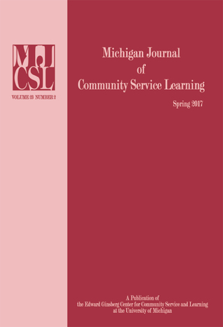 Michigan Journal of Community Service Learning: Volume 23 Number 2 - Spring 2017