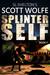 Splinter Self (Scott Wolfe, #7)