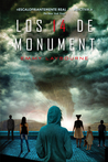 Los 14 de Monument by Emmy Laybourne