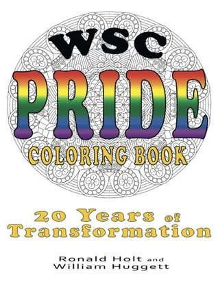 WSC Pride Coloring Book: 20 Years of Transformation