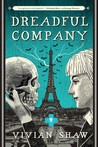 Dreadful Company (Dr. Greta Helsing #2)