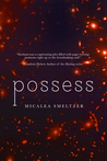 Possess (Enchanted #3)