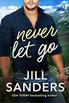 Never Let Go (Haven, Montana #2)