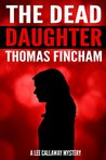 The Dead Daughter by Thomas Fincham