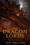 Bad Faith (The Dragon Lords #3)