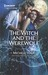 The Witch and the Werewolf (The Decadent Dames) by Michele Hauf