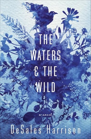 The Waters & The Wild