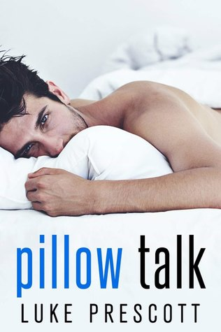 Pillow talk by luke prescott 36403196 fandeluxe