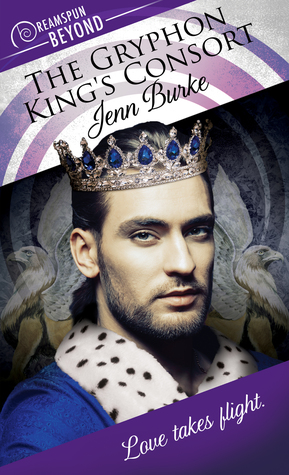 The Gryphon King's Consort by Jenn Burke