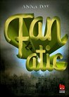 Fanatic by Anna  Day