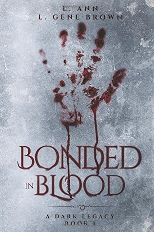Bonded In Blood by L. Ann