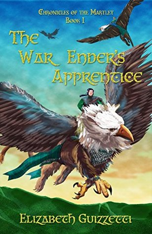 the-war-enders-apprentice-chronicles-of-the-martlet-book-1