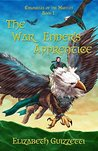 The War Enders Apprentice (Chronicles of the Martlet Book 1)