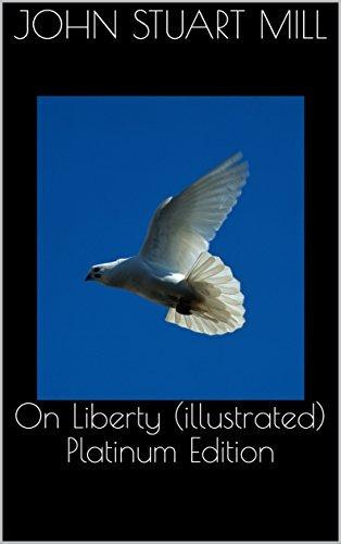 On Liberty (illustrated) Platinum Edition