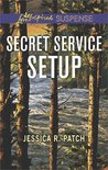 Secret Service Setup by Jessica R. Patch