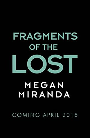 Image result for fragments of the lost by megan miranda