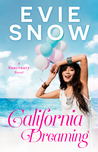 California Dreaming by Evie Snow
