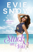Stuck On You by Evie Snow