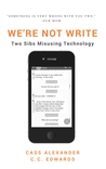 We're Not Write