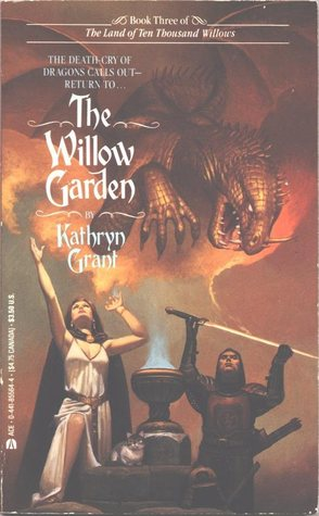 Ebook The Willow Garden by Kathryn Grant read!