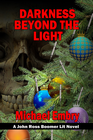 Darkness Beyond the Light by Michael Embry