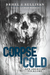 Corpse Cold: New American Folklore