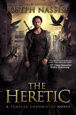 The Heretic (The Templar Chronicles #1)