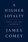 A Higher Loyalty:...