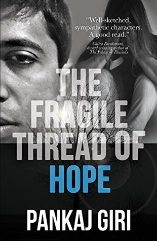 The Fragile Thread of Hope: A gripping emotional inspirational fiction