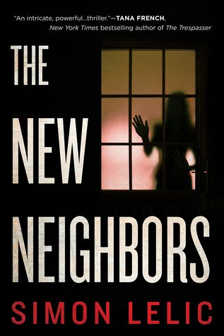 The New Neighbors by Simon Lelic