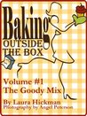 The Goody Mix (Baking Outside the Box #1)
