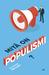 Mitä on populismi? by Jan-Werner Müller