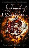 Touch of Darkness (Scythe of Darkness, #0.5)