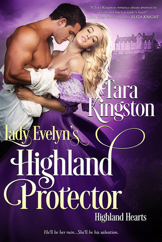 Lady Evelyn's Highland Protector by Tara Kingston