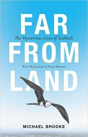 Far from Land: The Mysterious Life of Seabirds