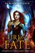 Fire and Fate  (Dragons of Galicia, #1)