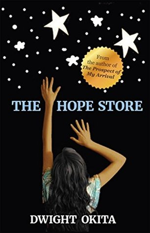 The Hope Store by Dwight Okita