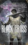 Black Cross by J.P. Ashman