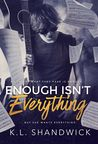 Enough Isn't Everything (The Everything Trilogy #1)