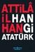 Hangi Atatürk by Attilâ İlhan