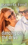 Dancing on the Drive by Pamela Ford