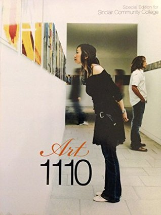 Living with Art, 10th Edition, ART 1110 Sinclair Community College by Mark Getlein