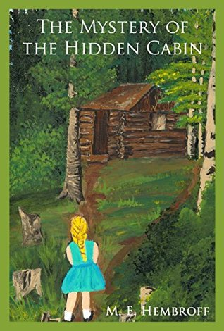 The Mystery of the Hidden Cabin
