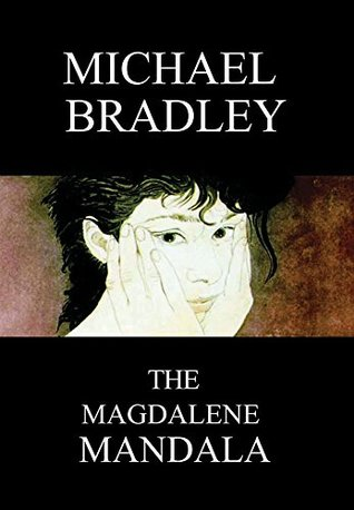 The Magdelene Mandala: A novel