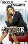 Office Intrigue (Office Intrigue Duet Book 1)