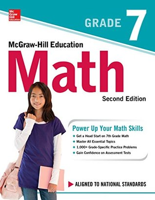 McGraw-Hill Education Math Grade 7, Second Edition