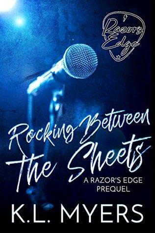 Rocking Between The Sheets (Razor's Edge #0.5)