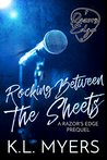 Rocking Between The Sheets (Razor's Edge #0.5)